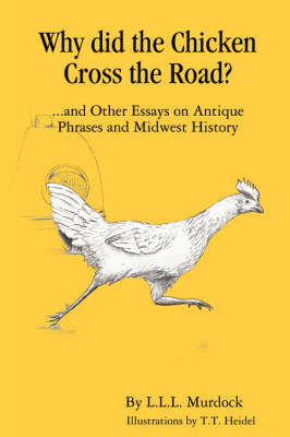 Why Did the Chicken Cross the Road? (Paperback)