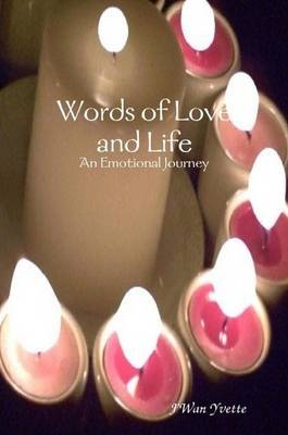 Words of Love and Life: An Emotional Journey (Paperback)