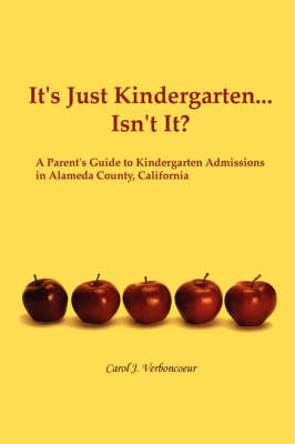 It's Just Kindergarten...Isn't It? (Paperback)