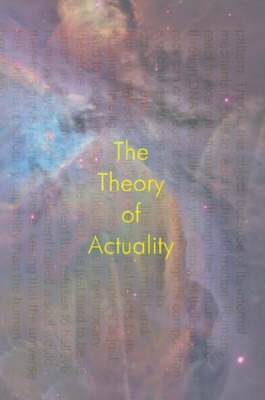 The Theory of Actuality (Paperback)