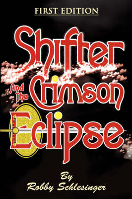 Shifter and the Crimson Eclipse (Paperback)