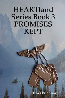 Heartland Series Book 3: Promises Kept (Paperback)