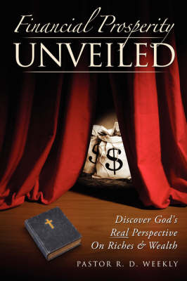 Financial Prosperity Unveiled (Paperback)