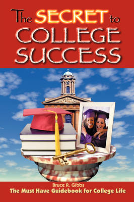 The Secret to College Success (Paperback)
