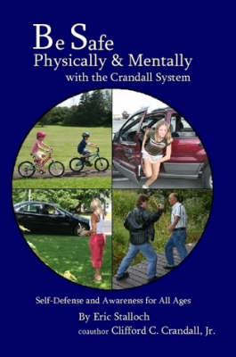Be Safe Physically and Mentally with the Crandall System (Paperback)