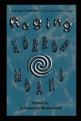 Raging Horrormoans (Paperback)