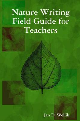Nature Writing Field Guide for Teachers (Paperback)