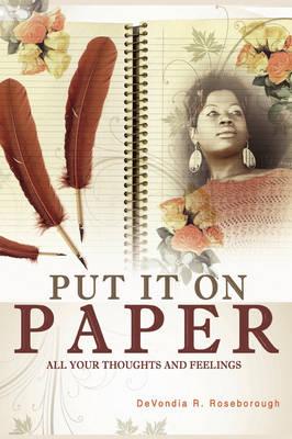 Put It On Paper (Paperback)