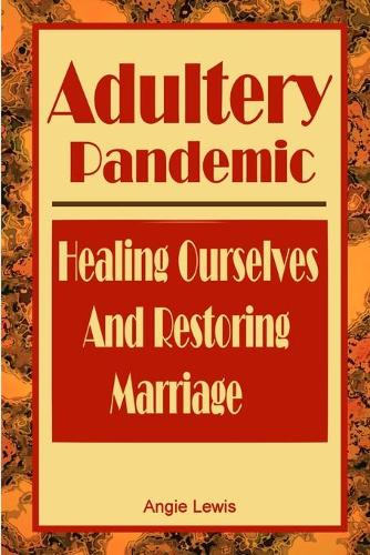 Adultery Pandemic (Paperback)
