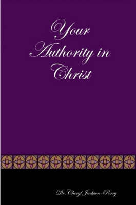 Your Authority in Christ (Paperback)