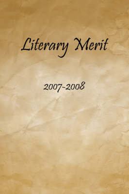 Literary Merit: 2007-2008 (Paperback)