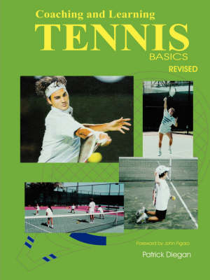 Coaching and Learning Tennis Basics Revised (Paperback)