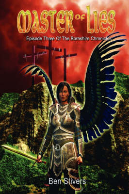 Master of Lies: Episode Three of the Bornshire Chronicles (Paperback)