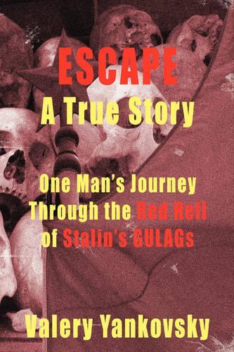 Escape: A True Story (Paperback)