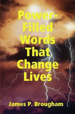 Power-Filled Words That Change Lives (Paperback)