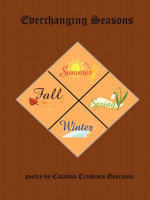 Everchanging Seasons (Paperback)