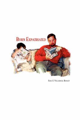 Born Expatriated (Paperback)