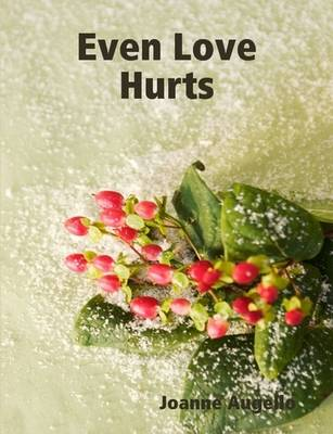 Even Love Hurts (Paperback)