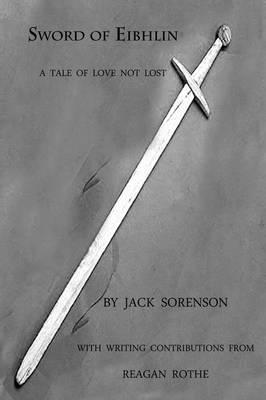 Sword of Eibhlin: a Tale of Love Not Lost (Paperback)