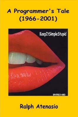 A Programmer's Tale (1966-2001) (Paperback)