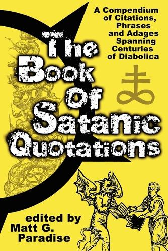 The Book of Satanic Quotations (Paperback)
