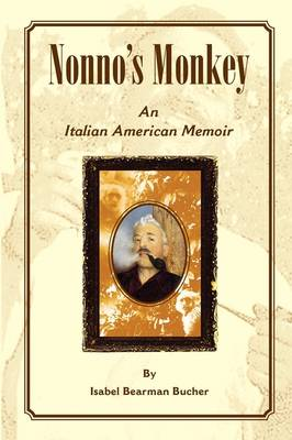 Nonno's Monkey, an Italian American Memoir (Paperback)