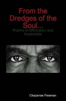 From the Dredges of the Soul: (Paperback)