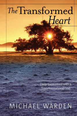 The Transformed Heart (Paperback)