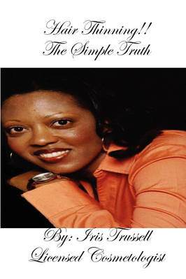 Hair Thinning!! The Simple Truth (Paperback)
