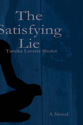 The Satisfying Lie (Paperback)