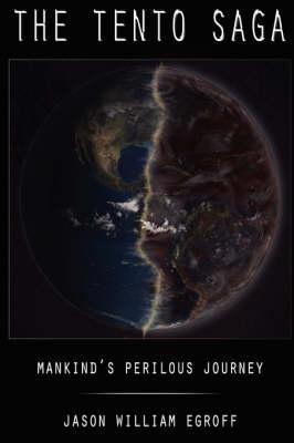 Tento Saga: Mankind's Perilous Journey (Paperback)