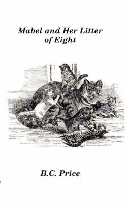 Mabel and Her Litter of Eight (Paperback)