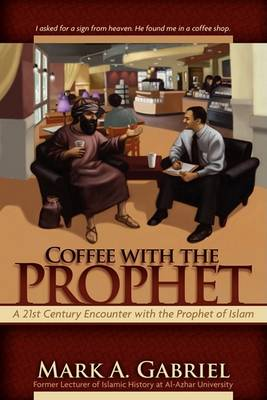 Coffee with the Prophet (Paperback)
