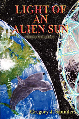 Light An Alien Sun (Paperback)