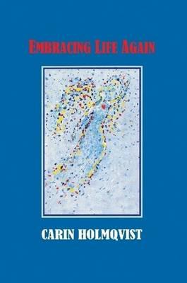 Embracing Life Again (Paperback)