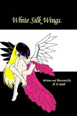 White Silk Wings (Paperback)