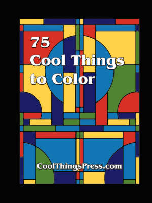 75 Cool Things to Color (Paperback)