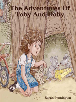 The Adventures Of Toby And Doby (Paperback)
