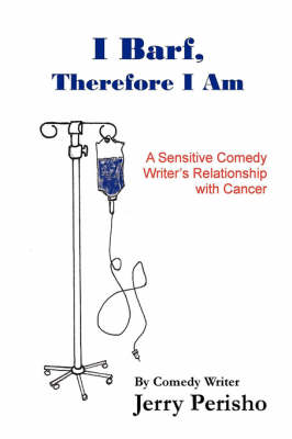 I Barf, Therefore I Am (Paperback)