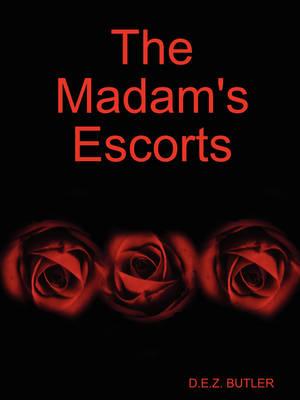 The Madam's Escorts (Paperback)