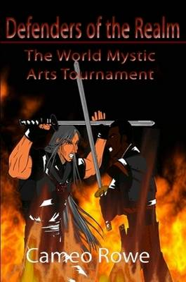 Defenders of the Realm I: The World Mystic Arts Tournament (Paperback)