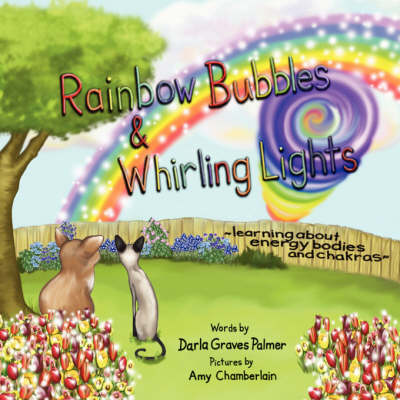 Rainbow Bubbles & Whirling Lights (Paperback)