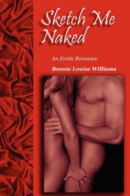 Sketch Me Naked (Paperback)