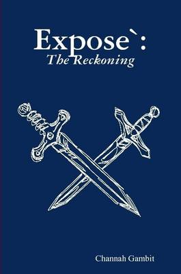 Expose: The Reckoning (Paperback)