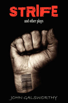 Strife and Other Plays (Paperback)