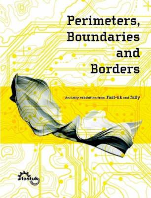 Perimeters, Boundaries and Borders (Paperback)