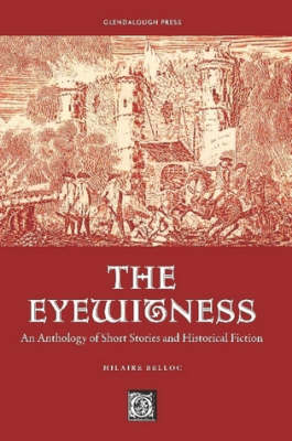 The Eyewitness: An Anthology of Short Stories & Historical Fiction (Paperback)