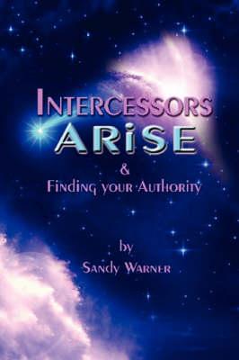 Intercessors Arise (Paperback)