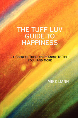 THE Tuff Luv Guide to Happiness (Paperback)