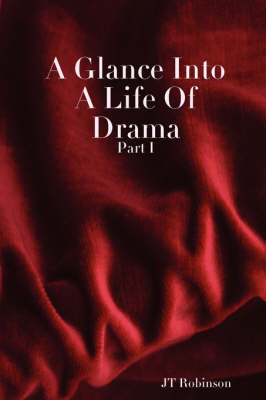 A Glance Into A Life Of Drama (Paperback)
